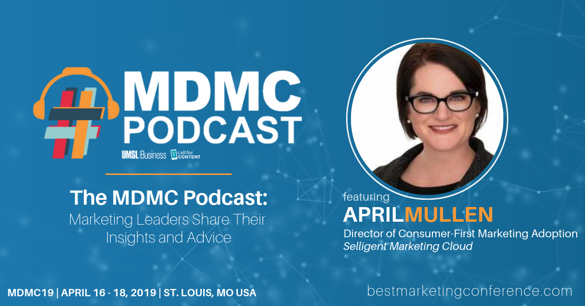 MDMC Podcast Episode 1: Meet April Mullen of Selligent Marketing Cloud