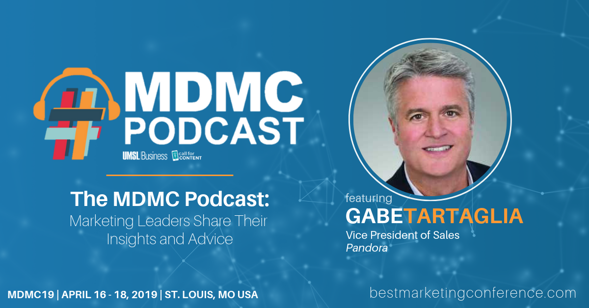 MDMC Podcast Episode 3: Meet Gabe Tartaglia, VP of National Vertical Sales at Pandora
